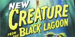 Creature From The Black Lagoon!